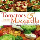 Tomatoes & Mozzarella by Hallie Harron and Shelley Sikora