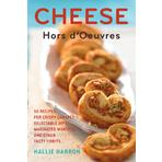 Cheese Hors d'Oeuvres by Hallie Harron