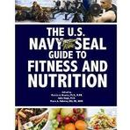 Proforce U.S. Navy Seal Guide to Fitness & Nutrition