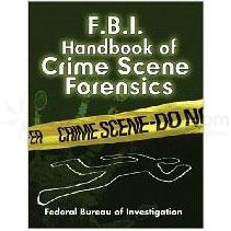 Proforce FBI Handbook of Crime Forensics